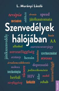 L. Murányi László: Szenvedélyek hálójában -  (Könyv)