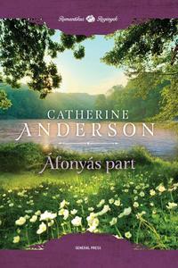 Catherine Anderson: Áfonyás-part -  (Könyv)