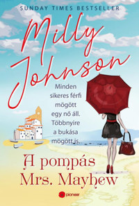 Milly Johnson: A pompás Mrs. Mayhew -  (Könyv)