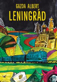 Gazda Albert: Leningrád -  (Könyv)