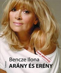 Bencze Ilona: Arány és erény -  (Könyv)