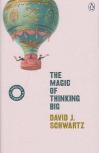 David J. Schwartz: The Magic of Thinking Big -  (Könyv)