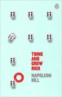 Napoleon Hill: Think and Grow Rich -  (Könyv)