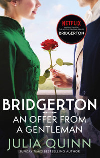 Julia Quinn: Bridgerton: An Offer From A Gentleman -  (Könyv)
