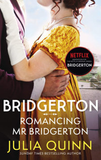 Julia Quinn: Bridgerton: Romancing Mr Bridgerton -  (Könyv)