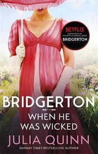 Julia Quinn: Bridgerton: When He Was Wicked -  (Könyv)