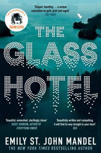 Emily St. John Mandel: The Glass Hotel -  (Könyv)