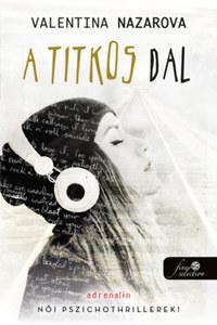 Valentina Nazarova: A titkos dal -  (Könyv)
